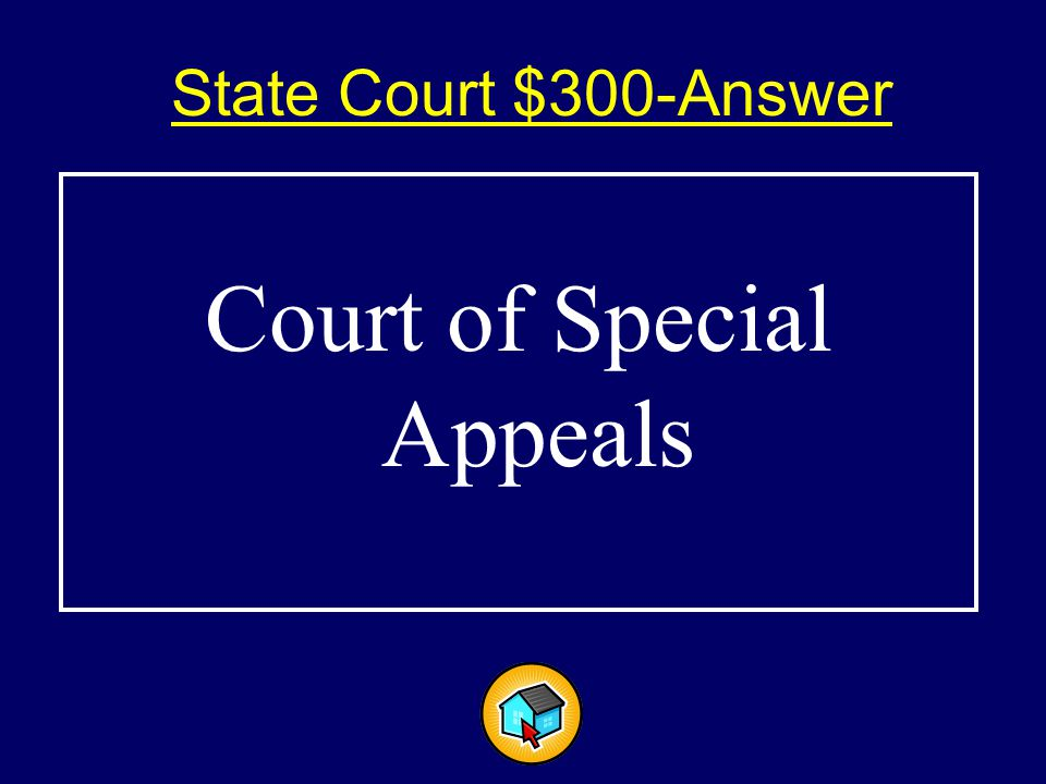 State Court $300-Answer$300-Answer Court of Special Appeals