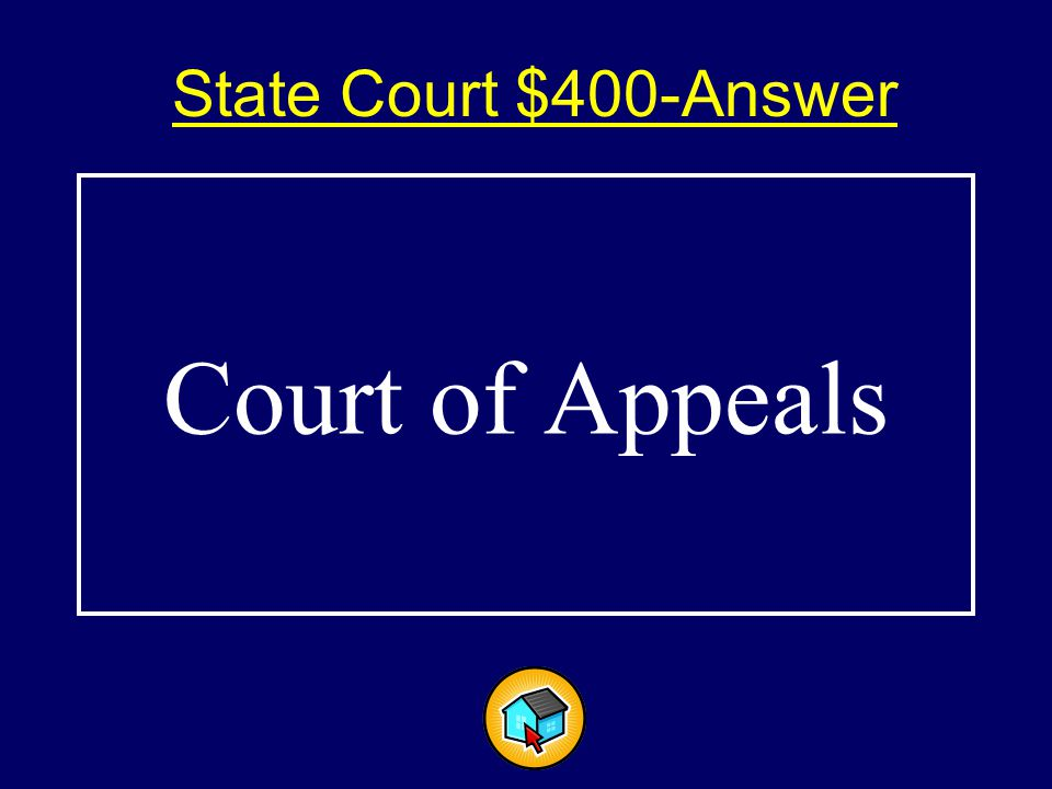 State Court $400-Answer$400-Answer Court of Appeals