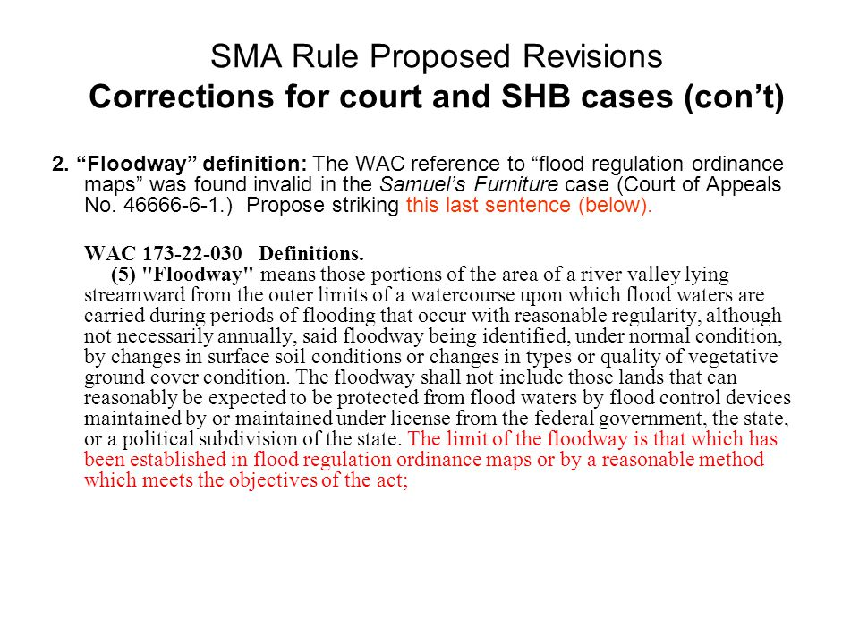 SMA Rule Proposed Revisions Corrections for court and SHB cases (con't) 2.