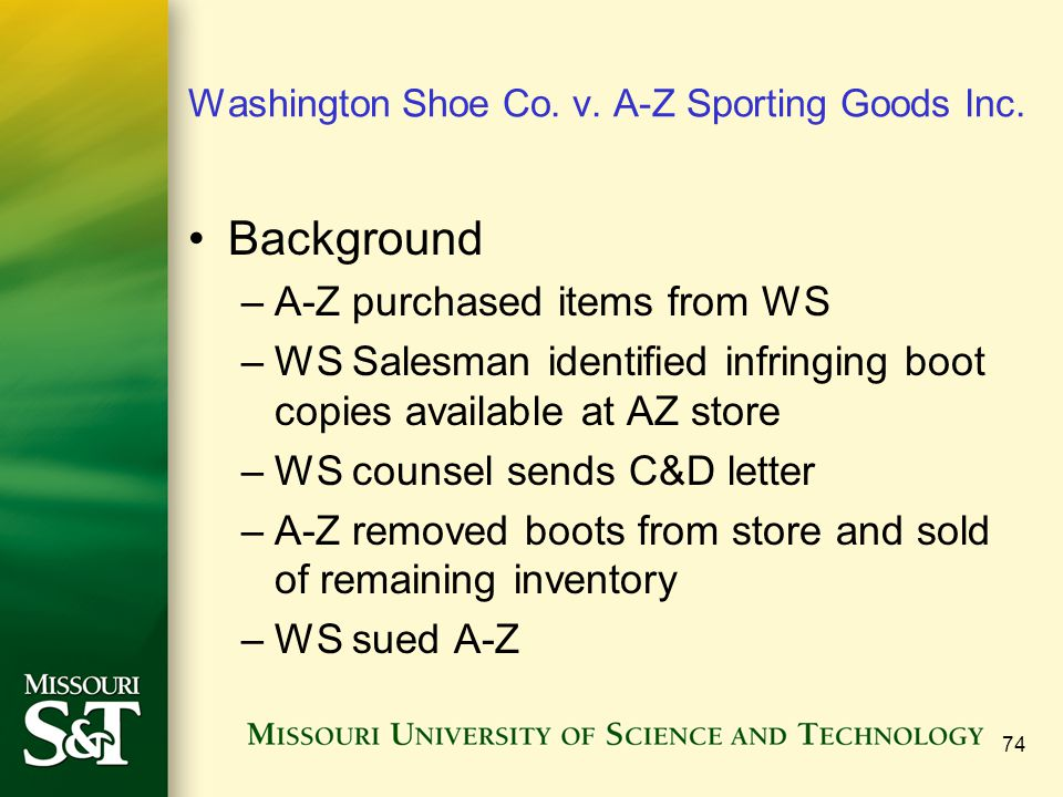 Washington Shoe Co. v. A-Z Sporting Goods Inc. Background –A-Z purchased items from WS –WS Salesman identified infringing boot copies available at AZ