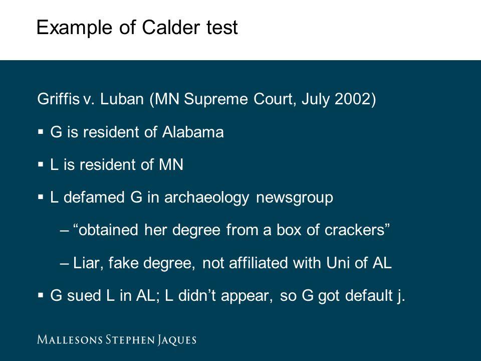 Example of Calder test Griffis v.