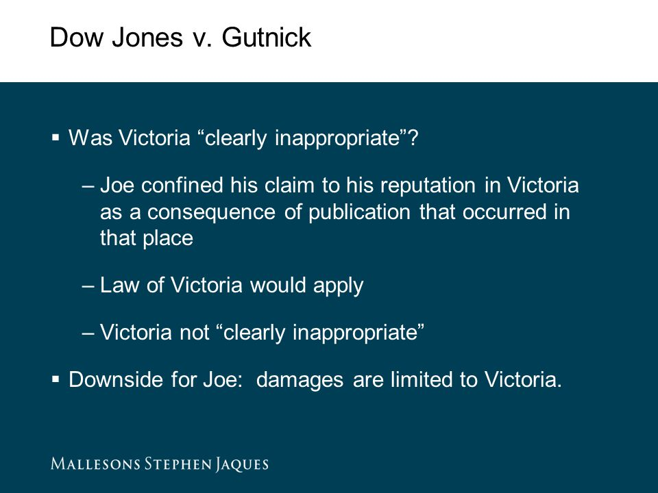 Dow Jones v. Gutnick  Was Victoria clearly inappropriate .