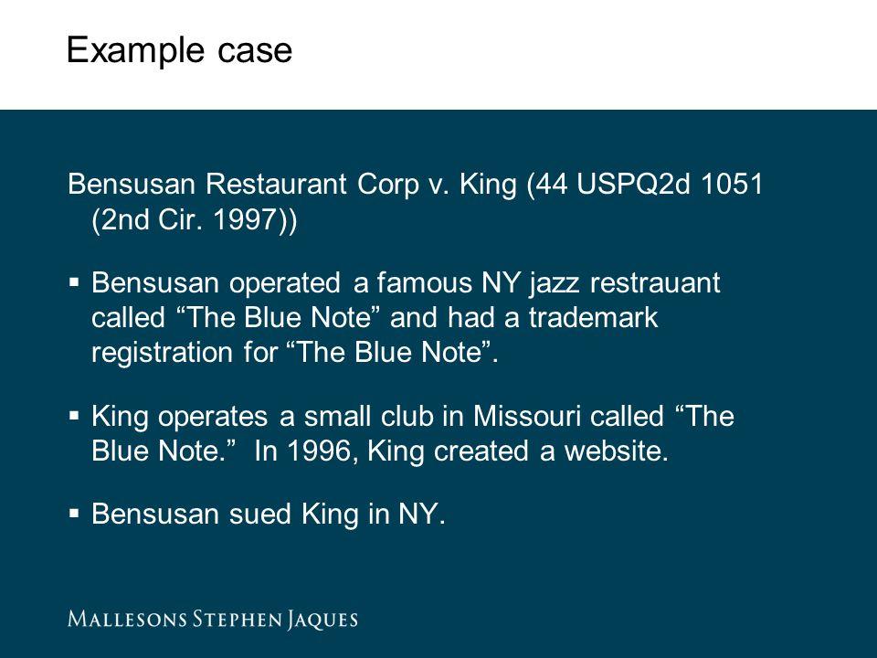 Example case Bensusan Restaurant Corp v. King (44 USPQ2d 1051 (2nd Cir.