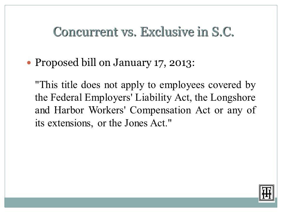 Concurrent vs.Exclusive in S.C.