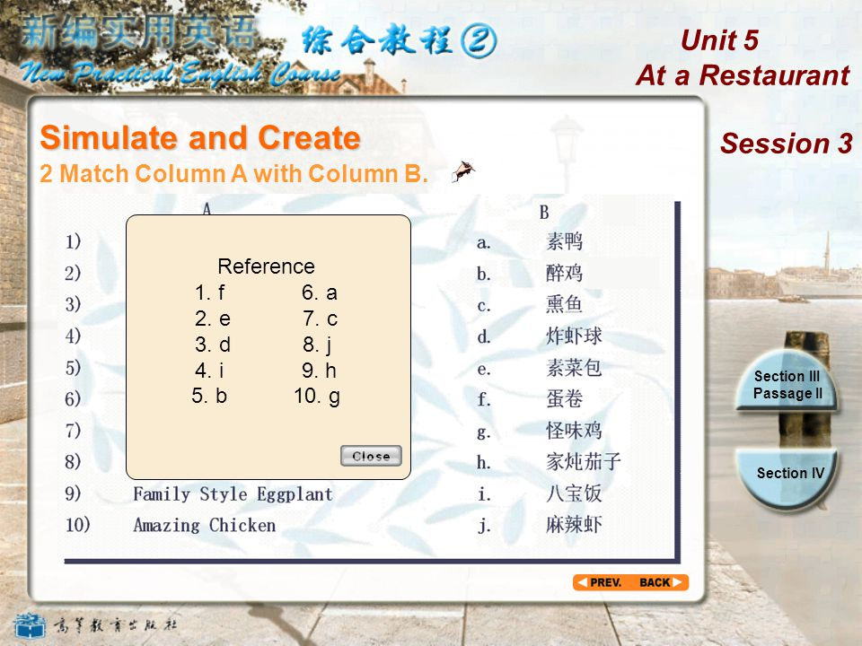 Unit 5 At a Restaurant Session 3 Section III Passage II Section IV 2 Match Column A with Column B.