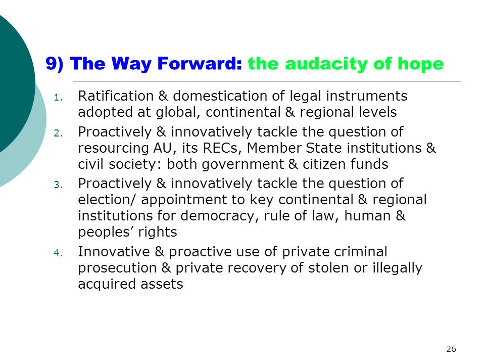 9) The Way Forward: the audacity of hope 1.