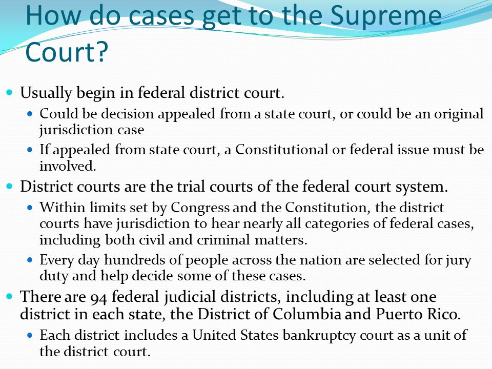 How do cases get to federal court.