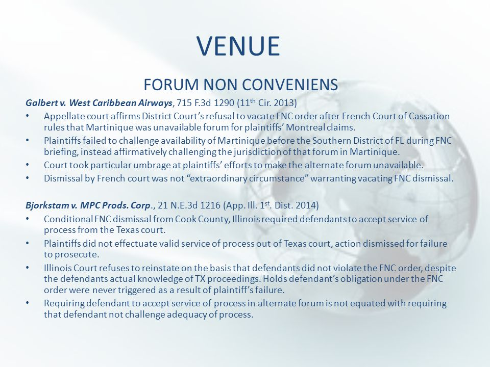 VENUE FORUM NON CONVENIENS Galbert v. West Caribbean Airways, 715 F.3d 1290 (11 th Cir.