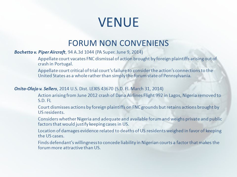 VENUE FORUM NON CONVENIENS Bochetto v. Piper Aircraft, 94 A.3d 1044 (PA Super.