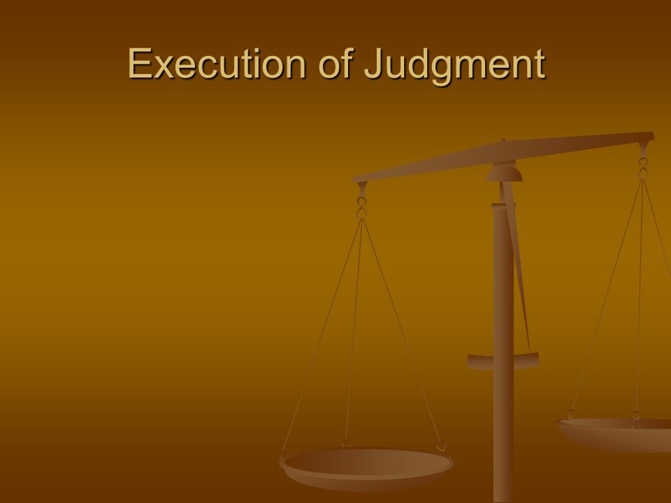 Execution of Judgment