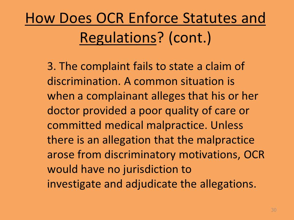 How Does OCR Enforce Statutes and Regulations. (cont.) 3.