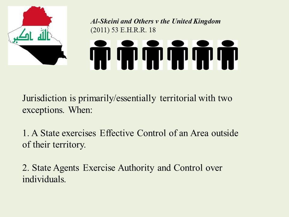 Al-Skeini and Others v the United Kingdom (2011) 53 E.H.R.R.