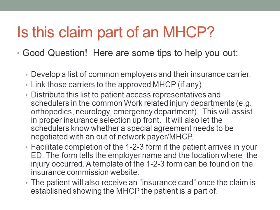 Is this claim part of an MHCP. Good Question.