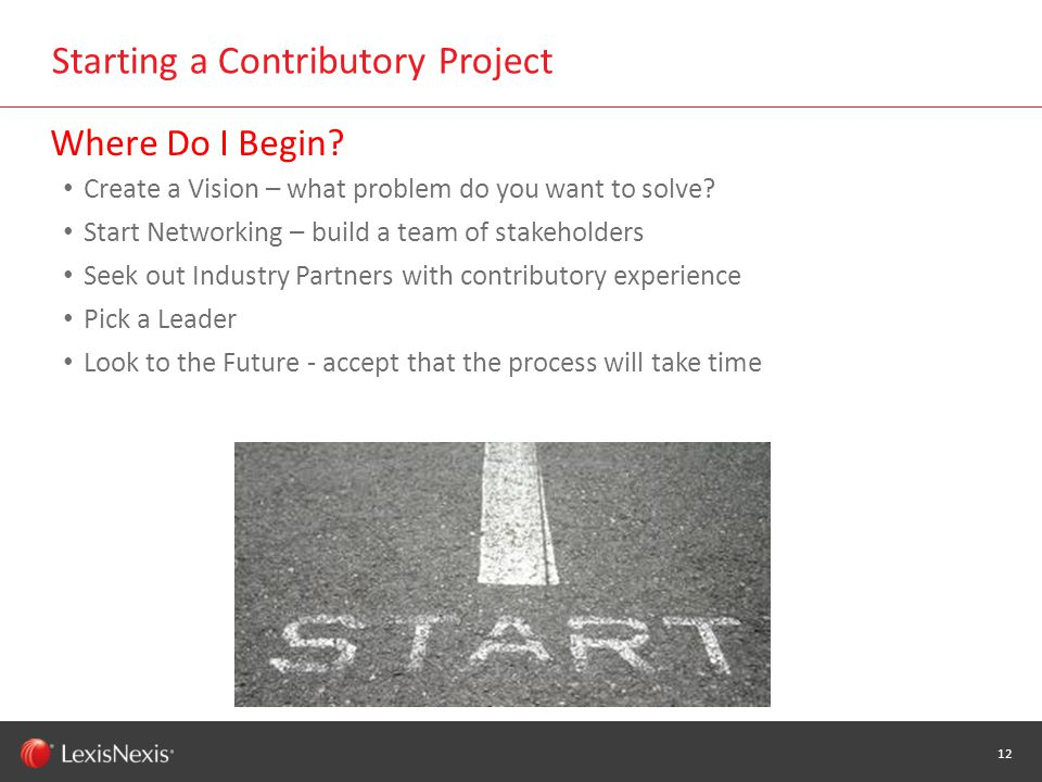 WHT/082311 Starting a Contributory Project 12 Where Do I Begin.