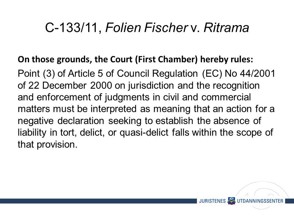C-133/11, Folien Fischer v.