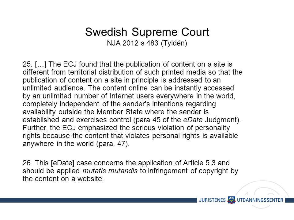 Swedish Supreme Court NJA 2012 s 483 (Tyldén) 25.