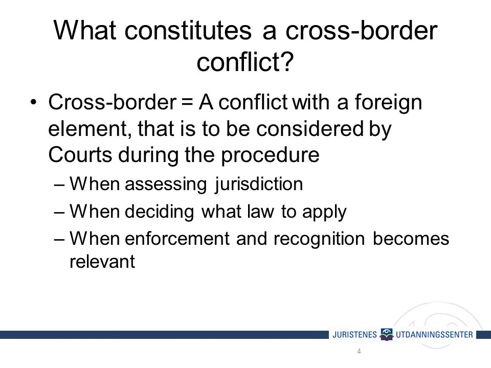 What constitutes a cross-border conflict.