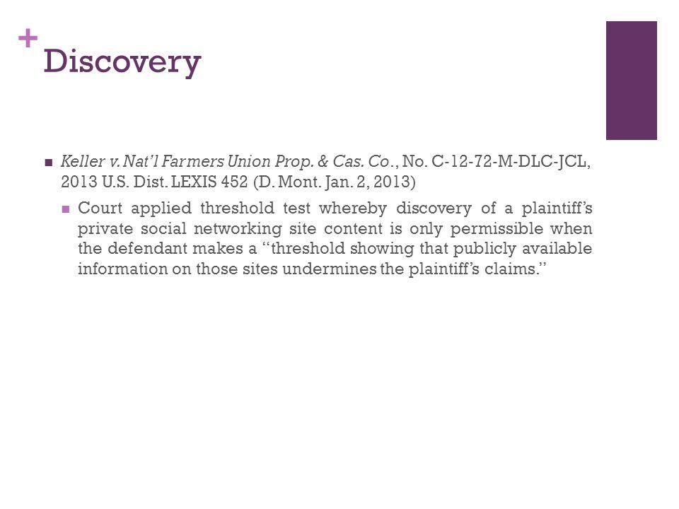 + Discovery Keller v. Nat'l Farmers Union Prop. & Cas.