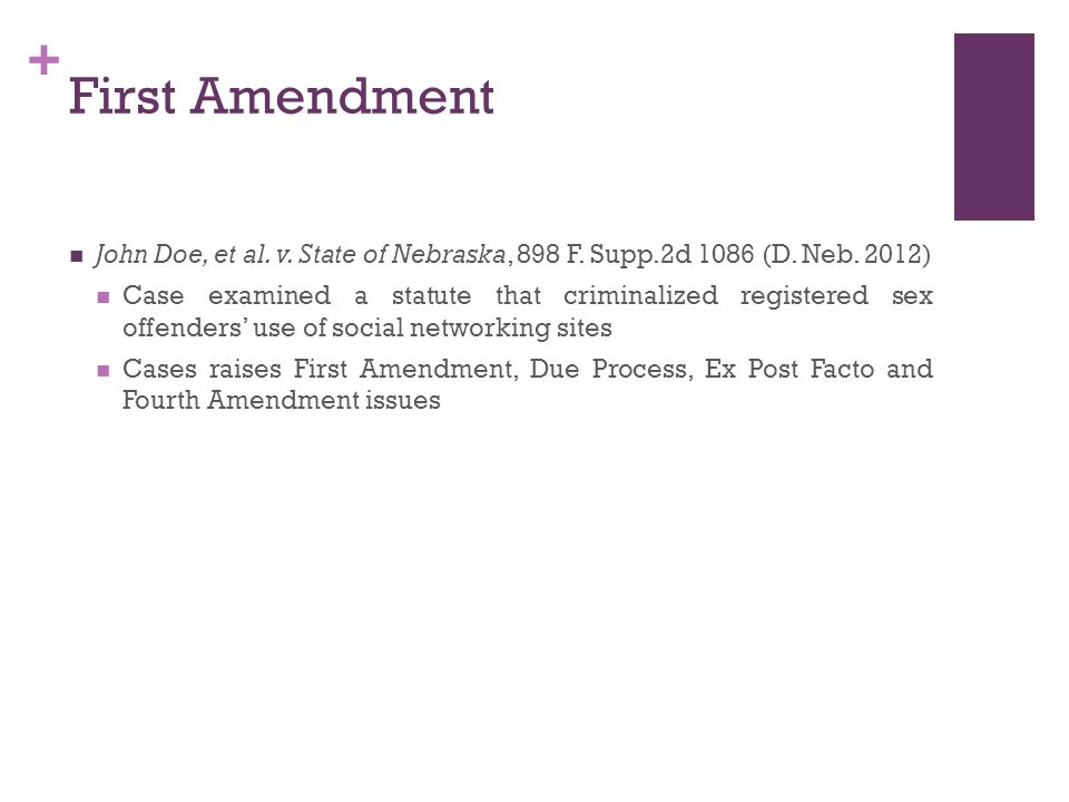 + First Amendment John Doe, et al. v. State of Nebraska, 898 F.