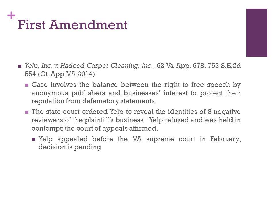 + First Amendment Yelp, Inc. v. Hadeed Carpet Cleaning, Inc., 62 Va.App.