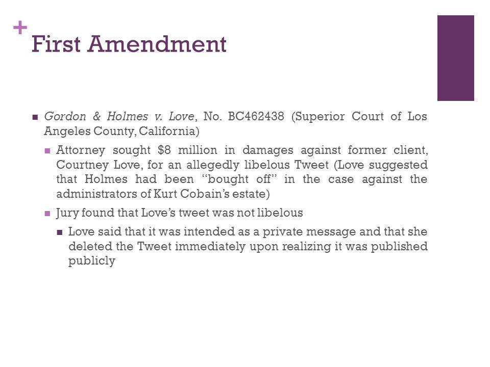 + First Amendment Gordon & Holmes v. Love, No.