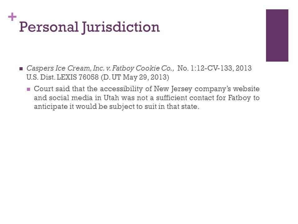 + Personal Jurisdiction Caspers Ice Cream, Inc. v.