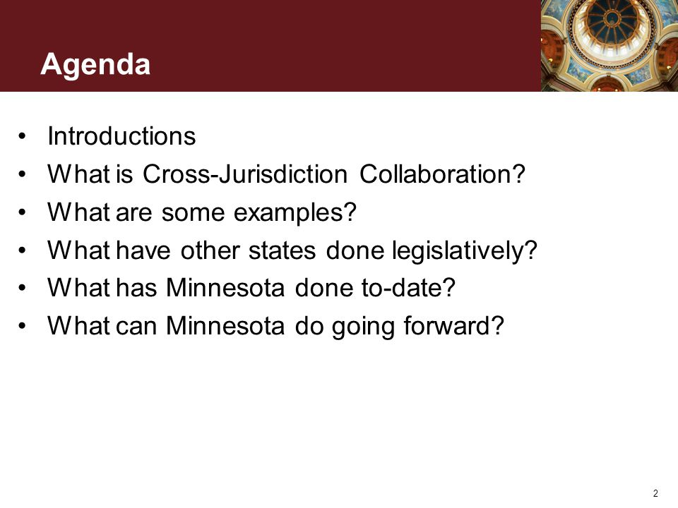 Agenda Introductions What is Cross-Jurisdiction Collaboration.