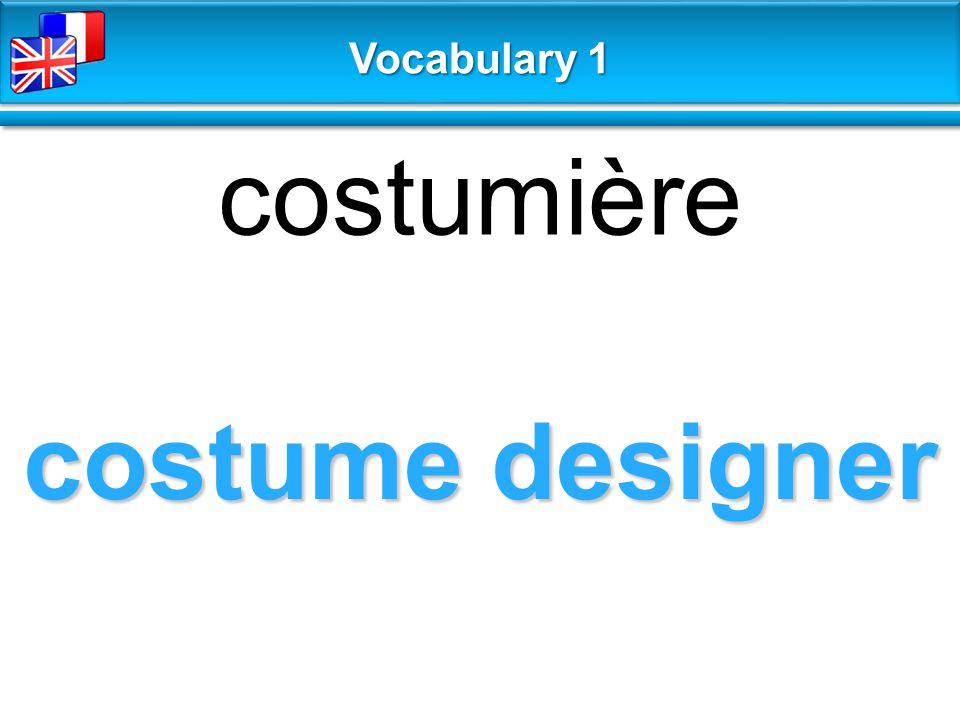 costume designer costumière Vocabulary 1