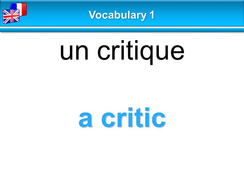 a critic un critique Vocabulary 1