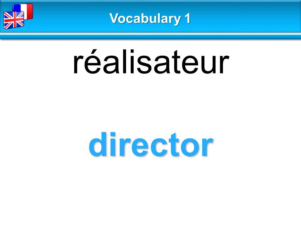 director réalisateur Vocabulary 1