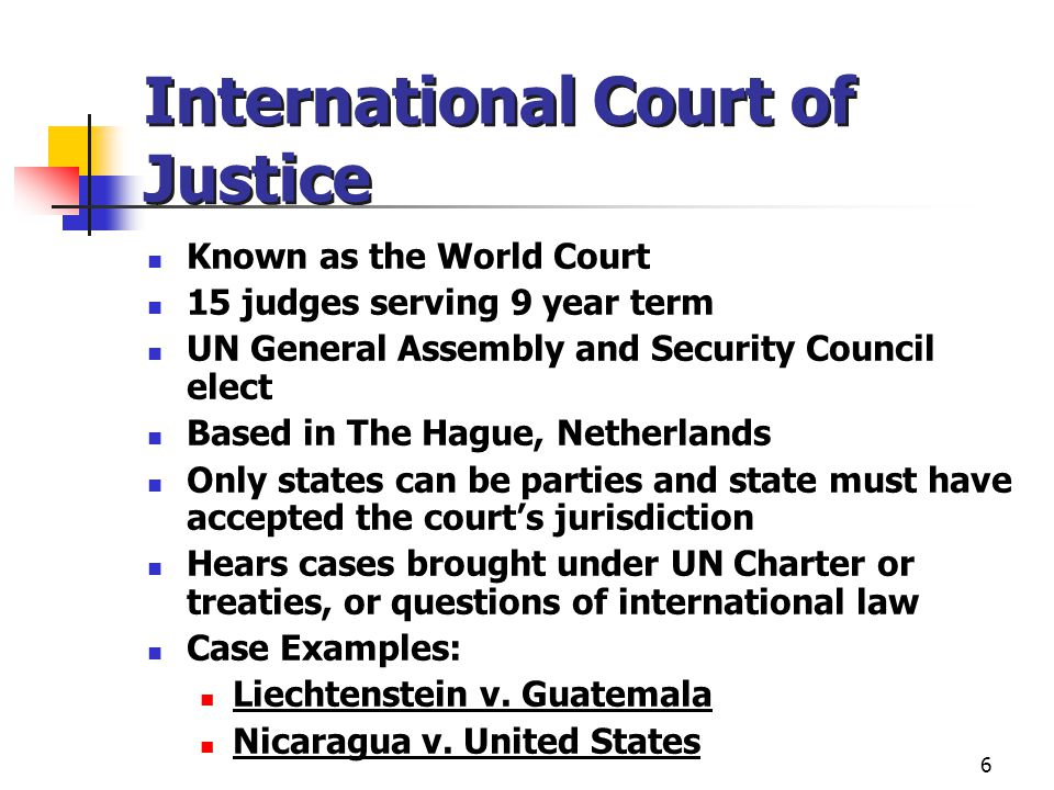 7 United Nations in Public International Law General Assembly (1 country, 1 vote) Security Council (15 members) 5 permanent members: China, France, Russia, U.K.