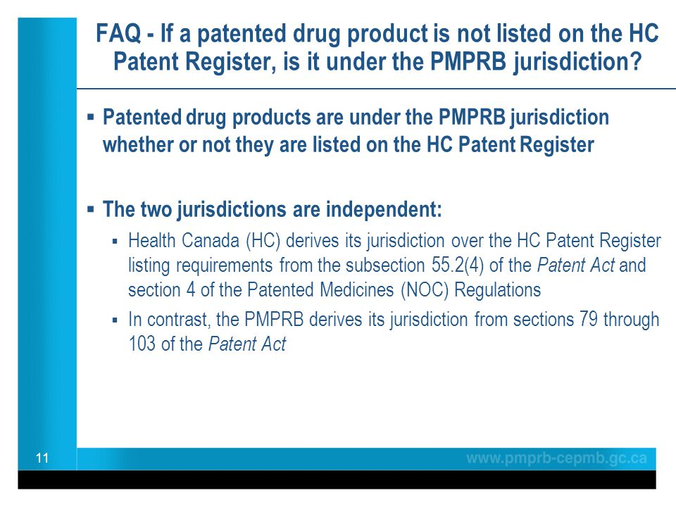 FAQ - If a patented drug product is not listed on the HC Patent Register, is it under the PMPRB jurisdiction?  Patented drug products are under the P