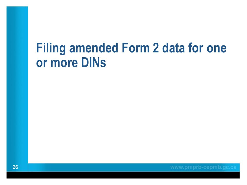 Filing amended Form 2 data for one or more DINs 26