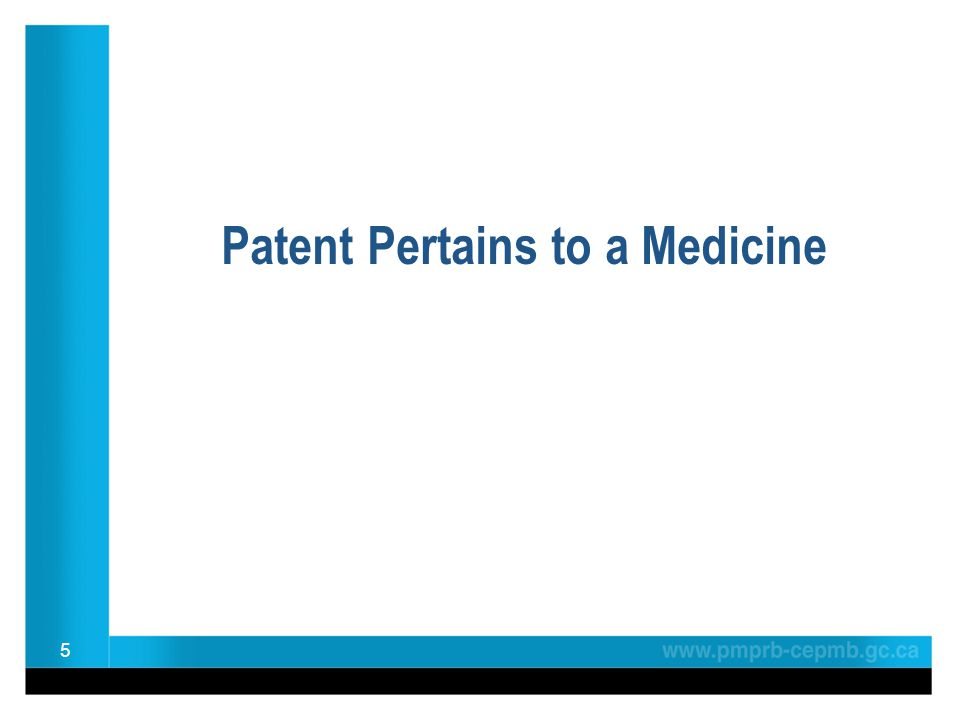 Patent Pertains to a Medicine 5