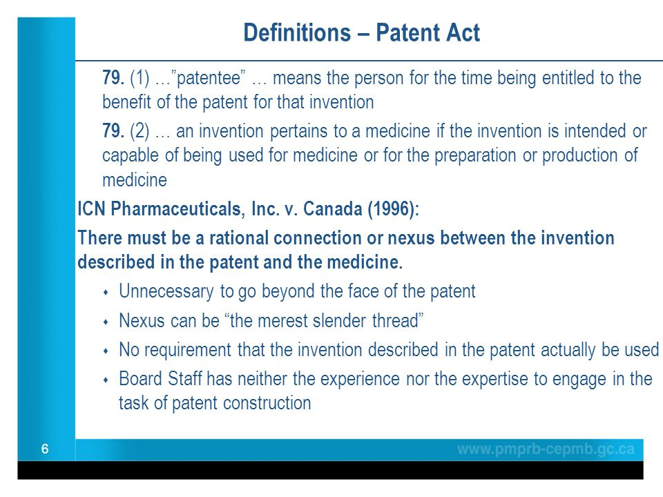 "Definitions – Patent Act 79. (1) …""patentee"" … means the person for the time being entitled to the benefit of the patent for that invention 79. (2) …"