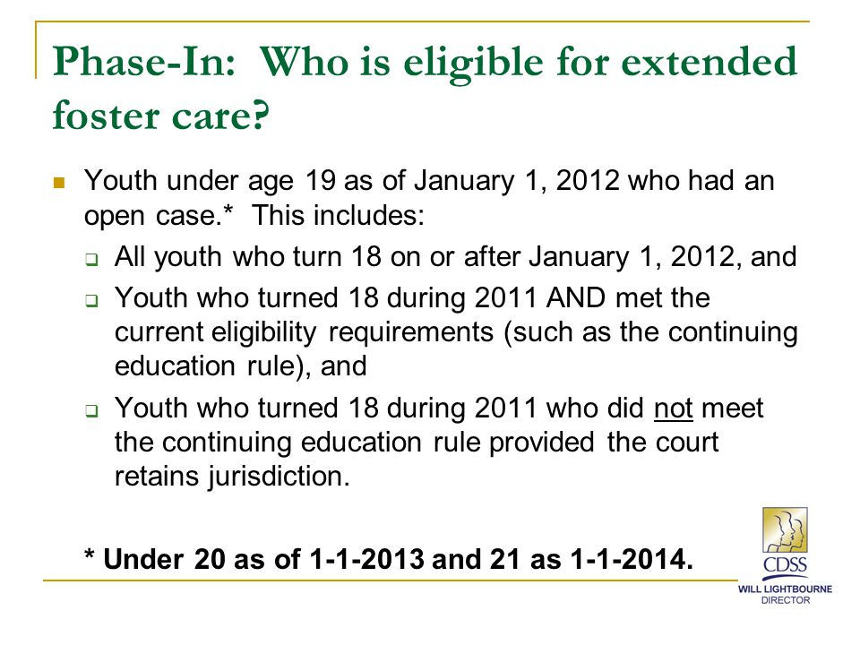 Phase-In: Who is eligible for extended foster care.