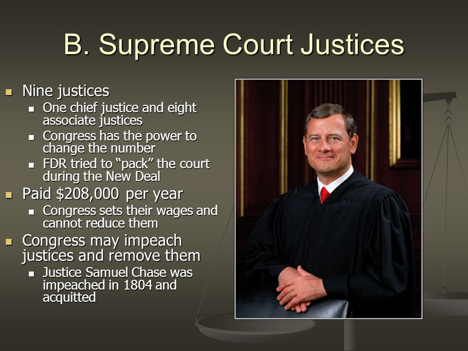 B. Supreme Court Justices Nine justices Nine justices One chief justice and eight associate justices One chief justice and eight associate justices Co