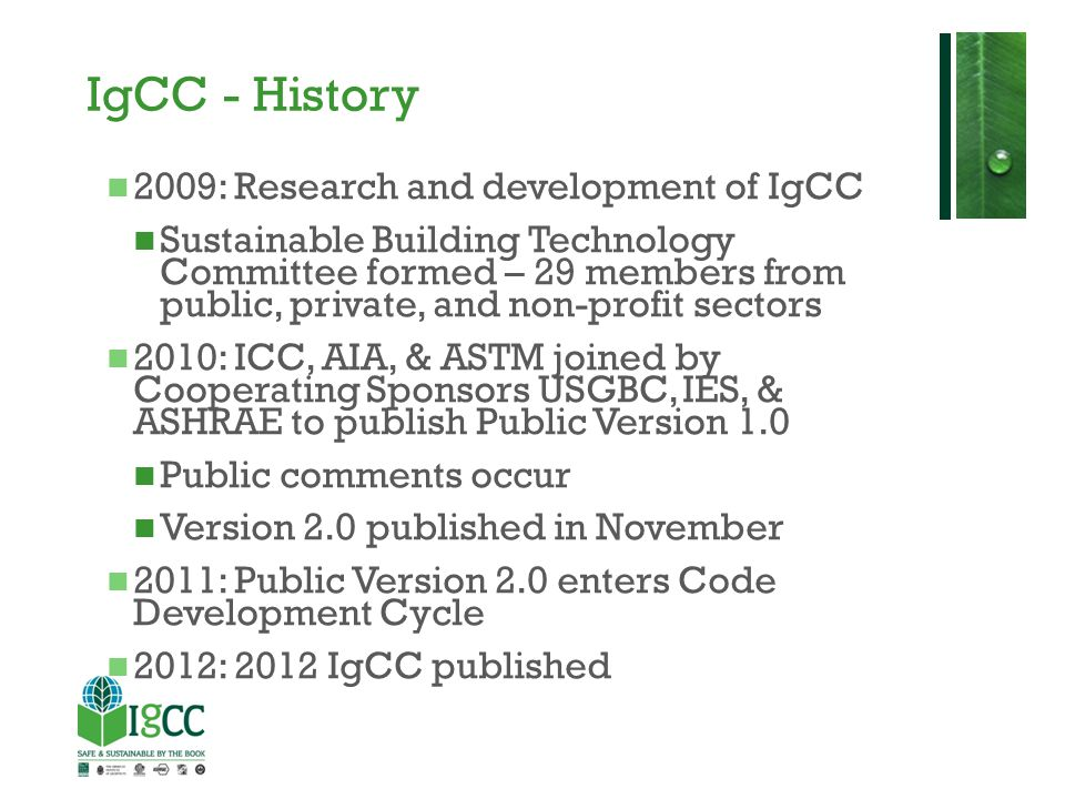 IgCC Context The IgCC is not a rating system, nor is it intended to replace them.