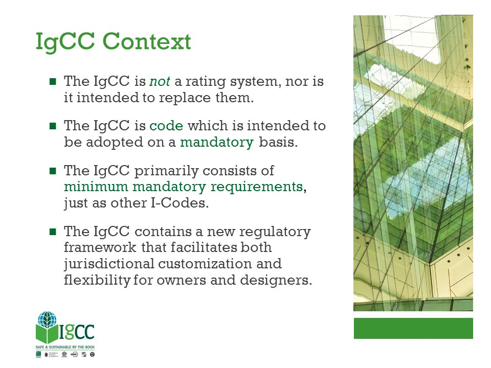For more information see: www.iccsafe.org/igcc