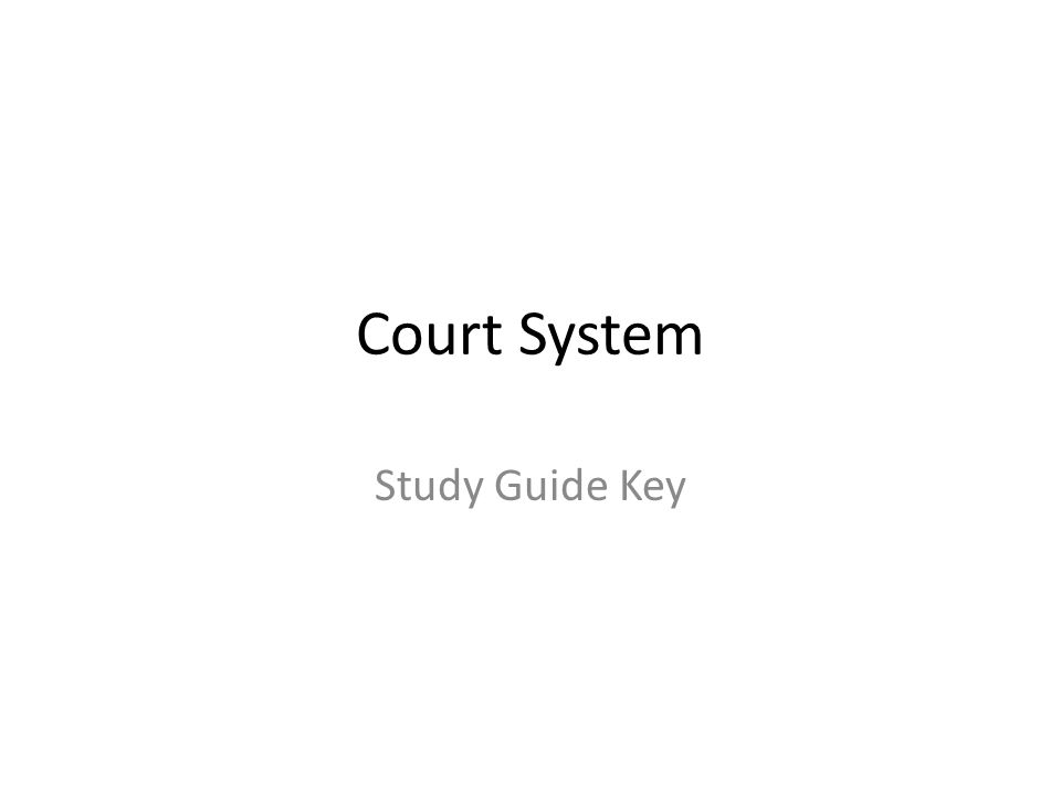 Court System Study Guide Key