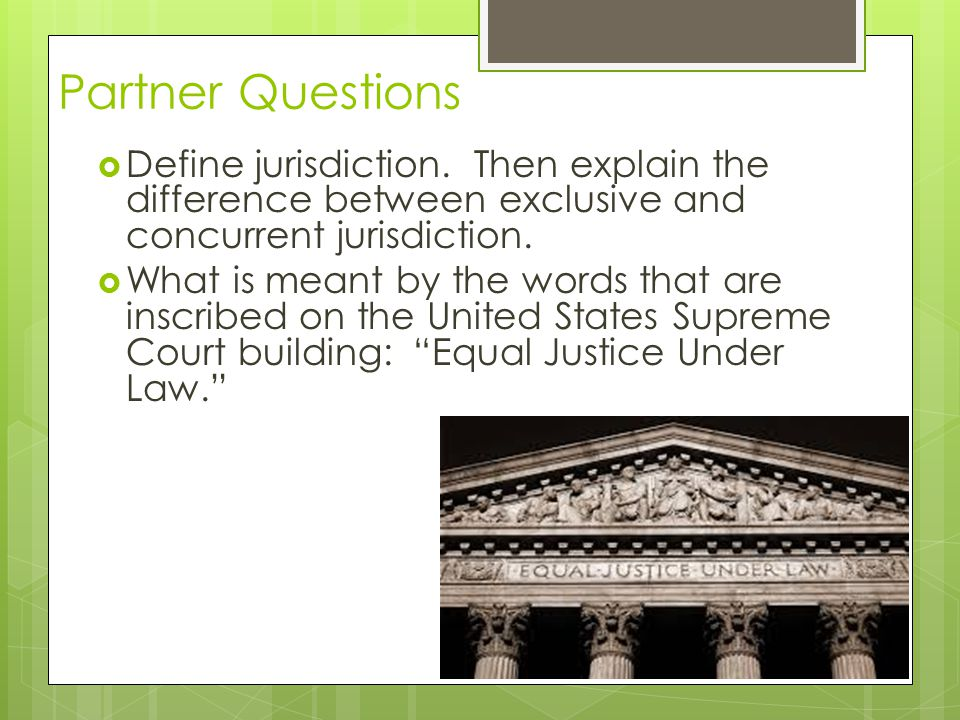 The Supreme Court Highest Court in the U.S Jurisdiction: Original jurisdiction over cases involving diplomats in foreign countries & in disputes between states All other cases, the Supreme Court has appellate jurisdiction (only hears appeals)  Supreme Court does not hear all cases it receives  Decisions of the Court are final