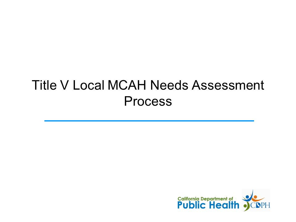 Title V Local MCAH Needs Assessment Process