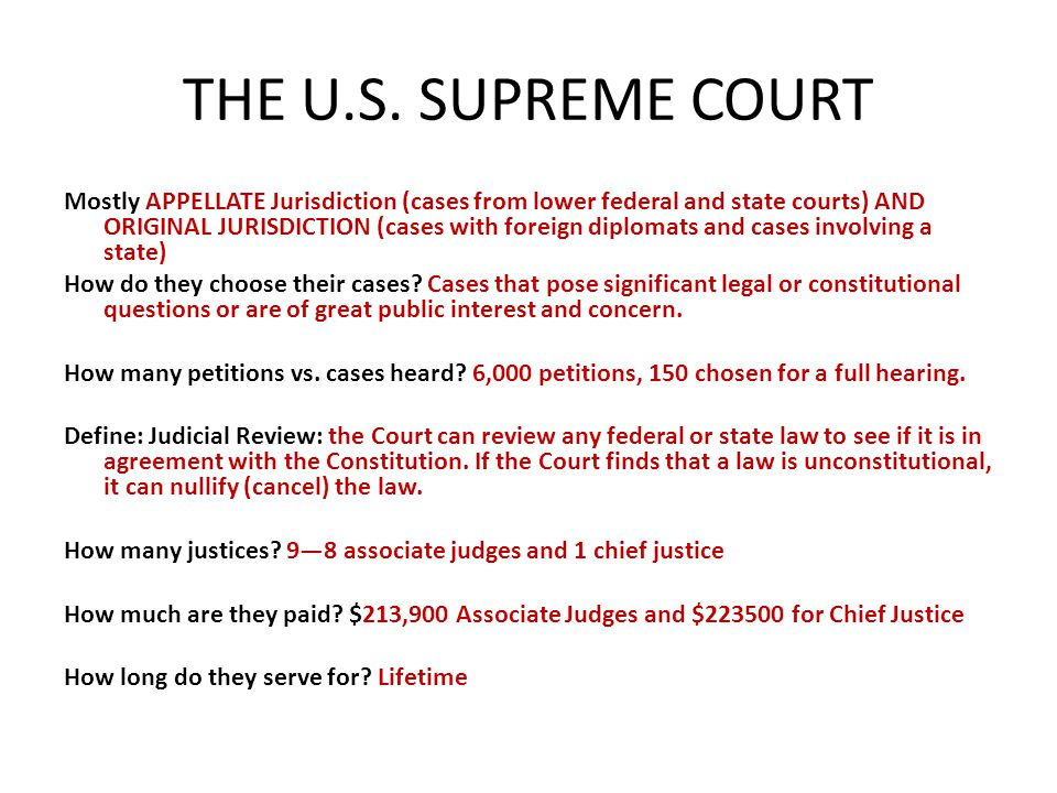 THE U.S. SUPREME COURT Mostly APPELLATE Jurisdiction (cases from lower federal and state courts) AND ORIGINAL JURISDICTION (cases with foreign diploma
