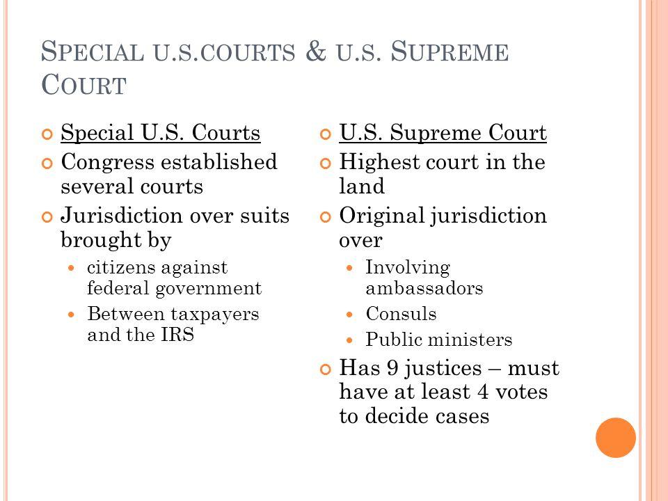 S PECIAL U. S. COURTS & U. S. S UPREME C OURT Special U.S.