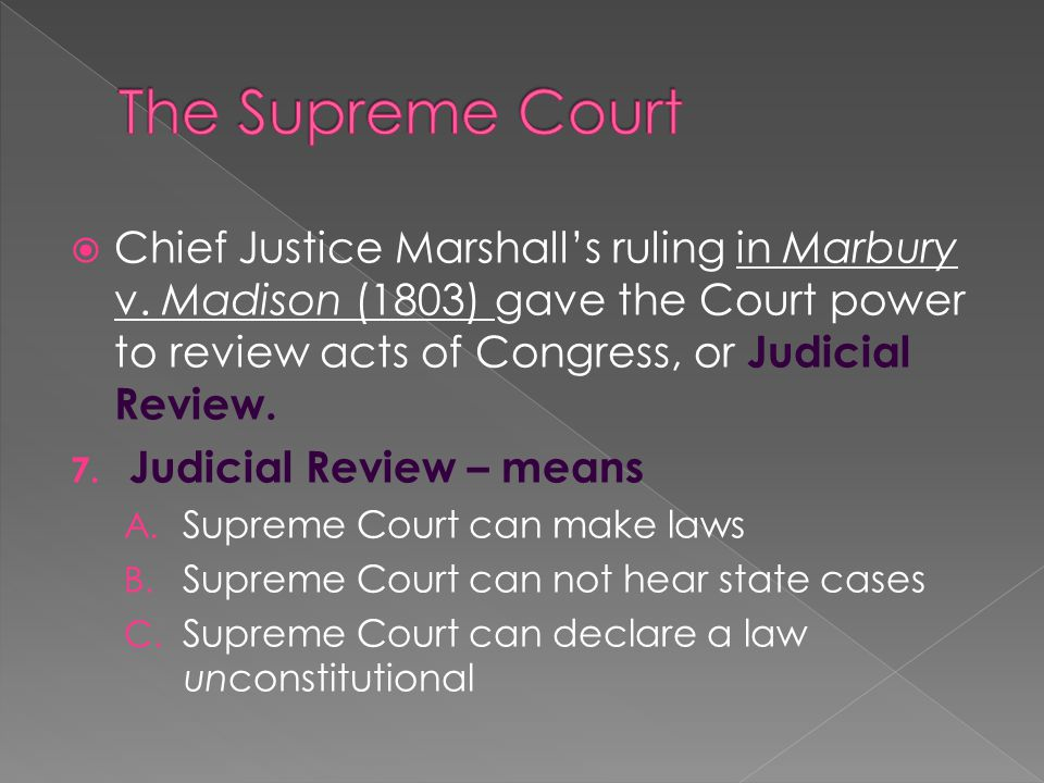  Chief Justice Marshall's ruling in Marbury v.