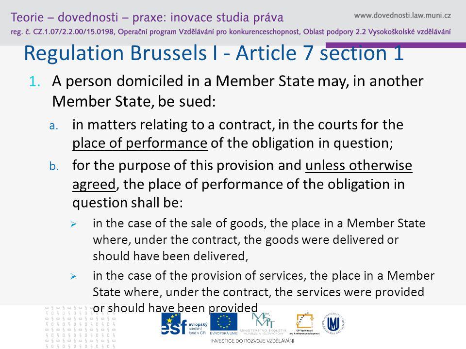 Regulation Brussels I - Article 7 section 1 1.