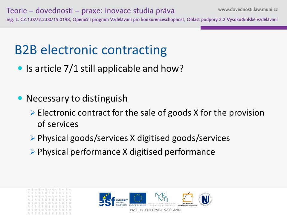 B2B electronic contracting Is article 7/1 still applicable and how.