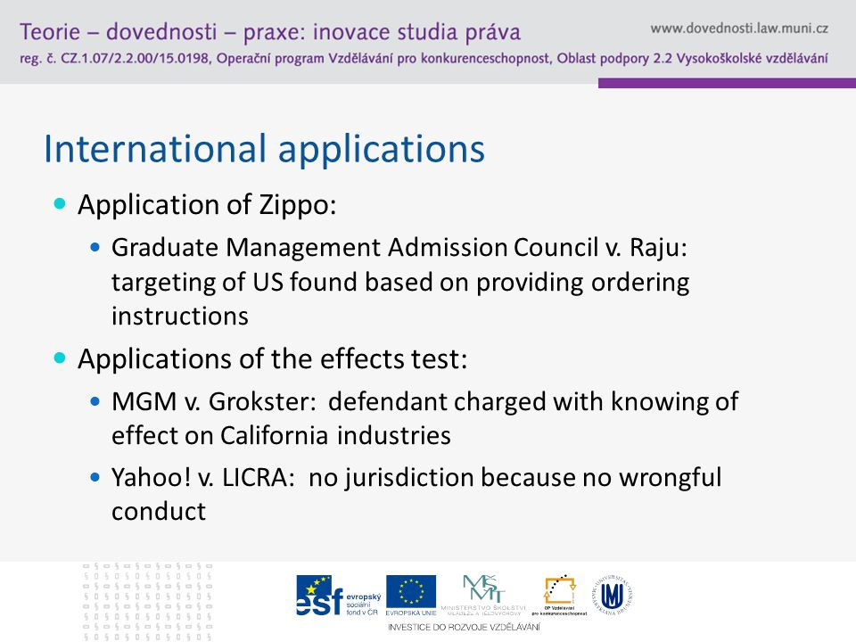 International applications Application of Zippo: Graduate Management Admission Council v.