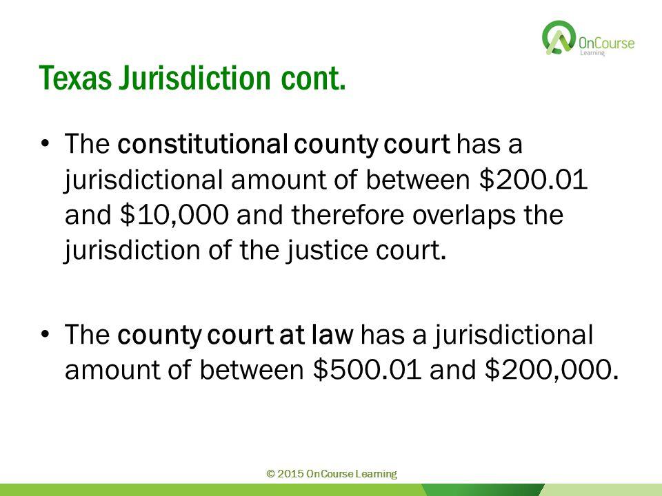 Texas Jurisdiction cont.