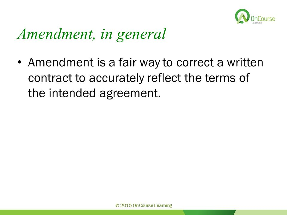 Construction of Contracts The parol evidence rule states that terms set forth in a writing intended by the parties to be a final expression of their agreement may not be contradicted or modified by evidence of a prior agreement or a contemporaneous oral agreement.
